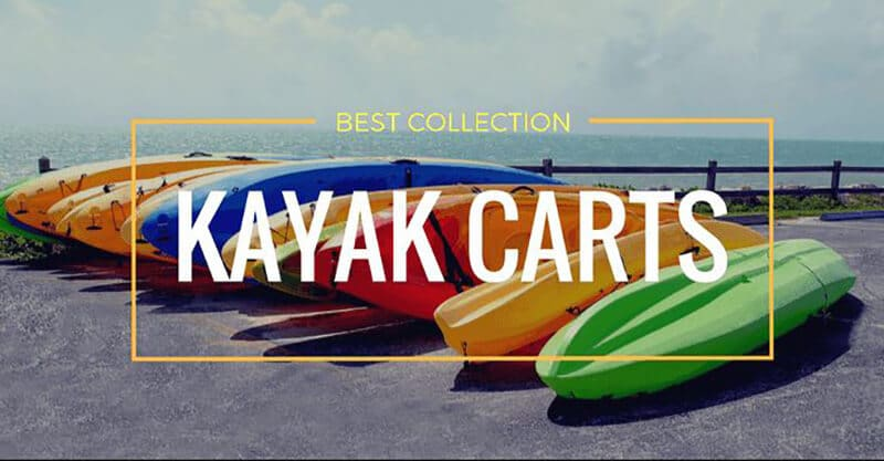 The Way to Obtain the Best Kayak Dolly
