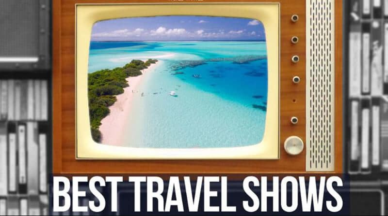 Top 25+ Best Travel Shows 2020 Review