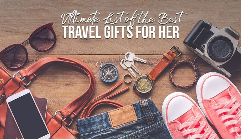 Top 30+ Best Travel Gifts For Her - best travel gifts for her christmas