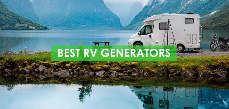 Top 9 Best RV Generator Brands - best rv inverter