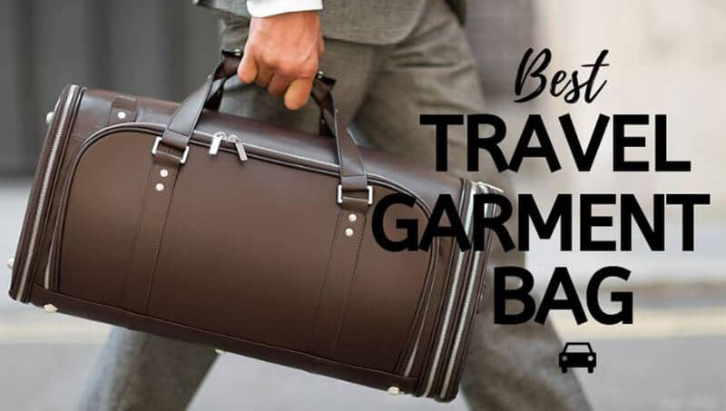 Top-Rated 20 Best Garment Bag For Travelers