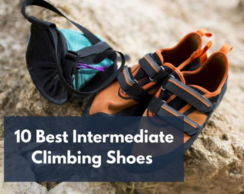 Top 10 Best Intermediate Climbing Shoes 2020
