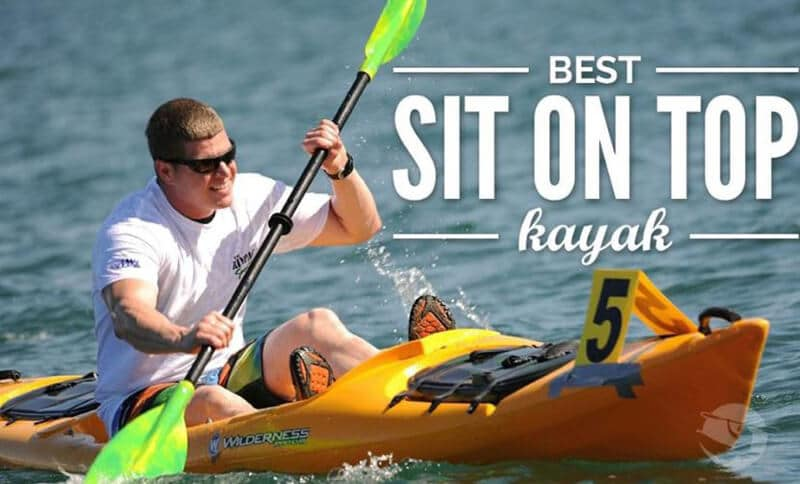 Top 11 Best Sit On Top Kayaks Review 2020